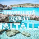 Terveellistä elämää Maltalla